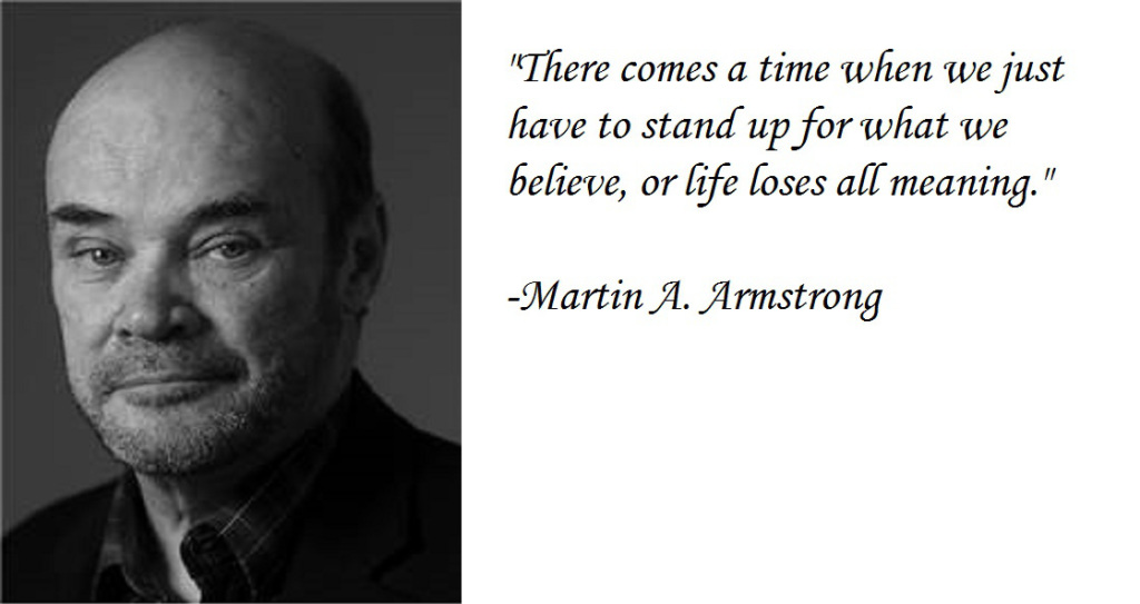 Martin_ArmstrongQuote